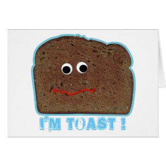 I'm toast! parody Card