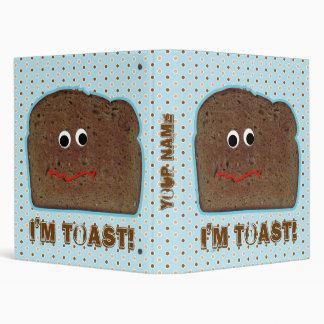 'I'm toast!' parody humorous binder