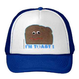 I'm toast! parody humorous Hat
