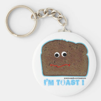 I'm toast! parody humorous Keychain