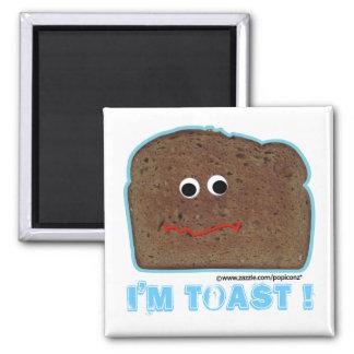 I'm toast! parody humorous Magnet