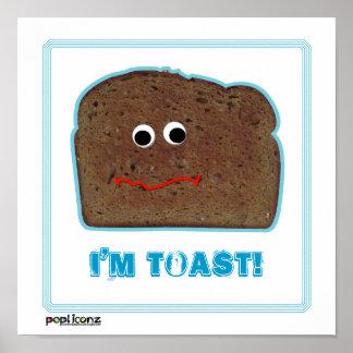 'I'm toast!' parody humorous Poster