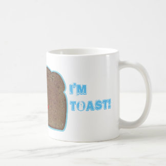 I'm Toast! witty humorous parody coffee mug