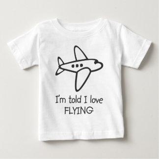 I'm told I love FLYING Infant T-Shirt