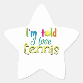 Im told I love Tennis Star Sticker