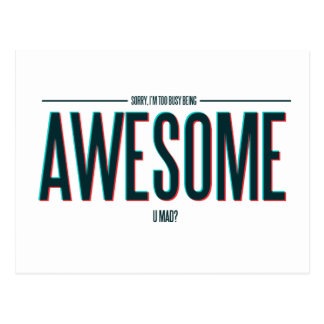 I'm Too Busy Being Awesome Postcard