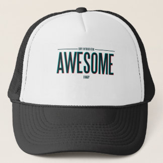 I'm Too Busy Being Awesome Trucker Hat