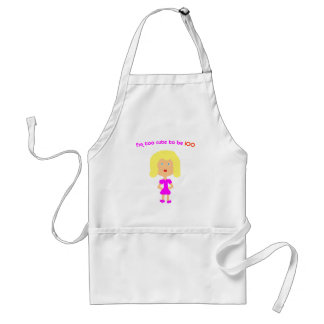 I'm too cute to be 100 apron