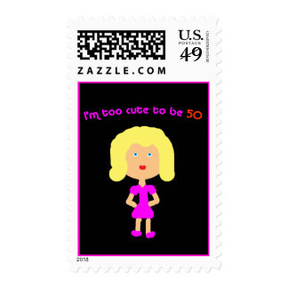 I'm too cute to be 50 postage stamps