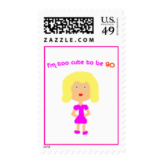 I'm too cute to be 90 postage