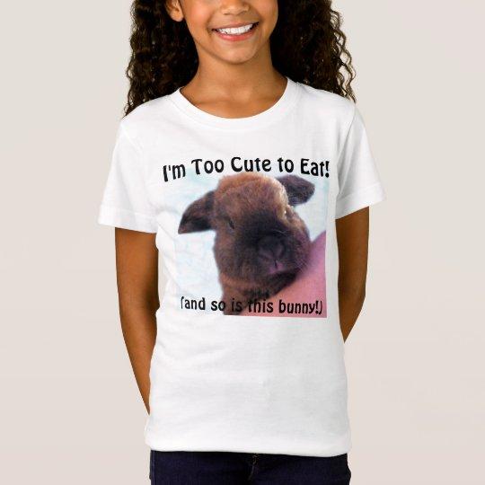 I'm Too Cute to Eat! Tee Shirt