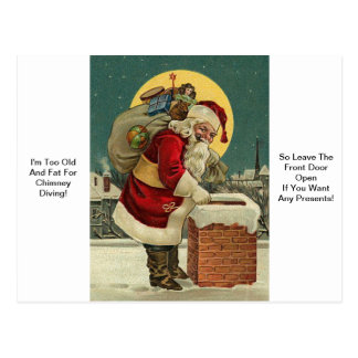 I'm Too Old And Fat For Chimney Diving! Santa Chri Postcard