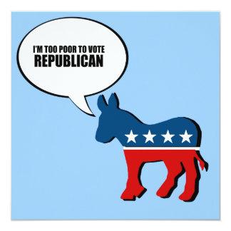 I'm too poor to vote Republican Custom Invite