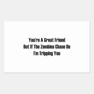 I'm tripping you. rectangular sticker