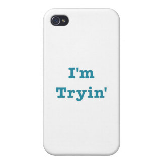 I'm Tryin' (blue edition) iPhone 4/4S Case