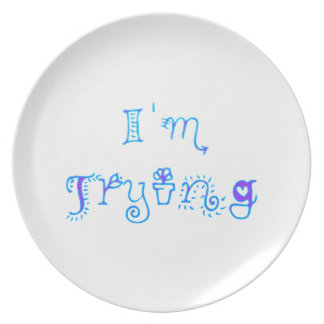 I'm Trying Party Plates