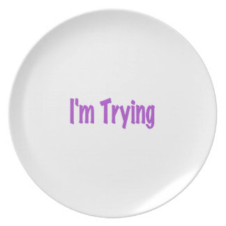 I'm Trying (purple edition) Plate