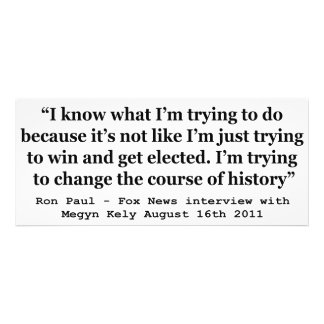 Im Trying To Change The Course Of History Ron Paul Invitations