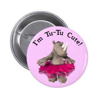 I'm Tu-Tu Cute! Rhino Button