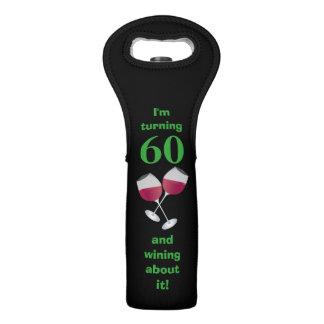 I'm turning 60 and wining about it, black wine bag