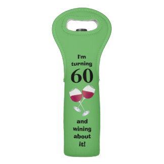 I'm turning 60 and wining about it wine bag