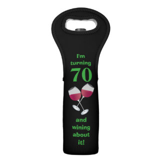 I'm turning 70 and wining about it, black wine bag