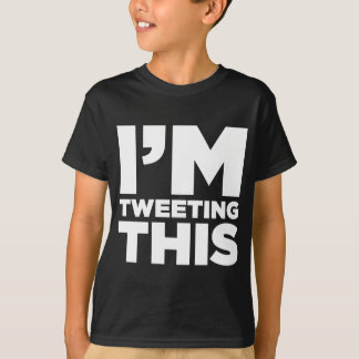 I'm Tweeting This Twitter Shirt (White)