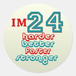 I'm Twenty Four. Harder Better Faster Stronger! Bi Classic Round Sticker