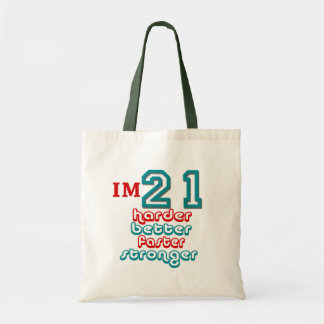 I'm Twenty One. Harder Better Faster Stronger! Bir Tote Bags