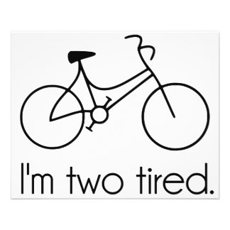 I'm Two Tired Too Tired Sleepy Bicycle Flyer