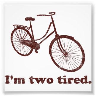 I'm Two Tired Too Tired Sleepy Bicycle Photo Print