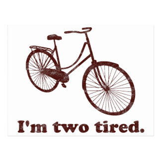 I'm Two Tired Too Tired Sleepy Bicycle Postcard