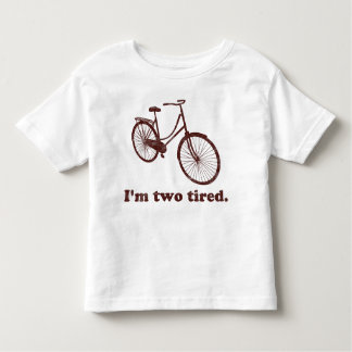 I'm Two Tired Too Tired Sleepy Bicycle T Shirt