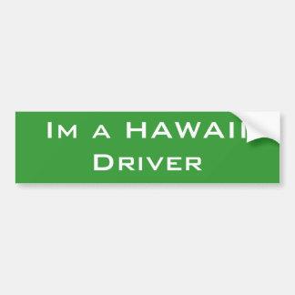 Im un conductor de HAWAII Pegatina Para Auto