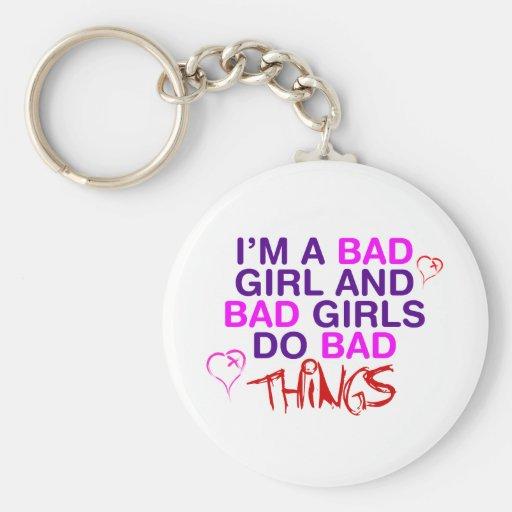 Im un mún chica y los malos chicas hacen las malas llaveros personalizados