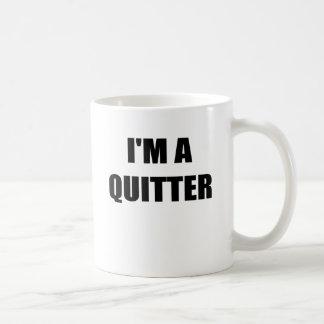 IM un QUITTER.png Tazas De Café