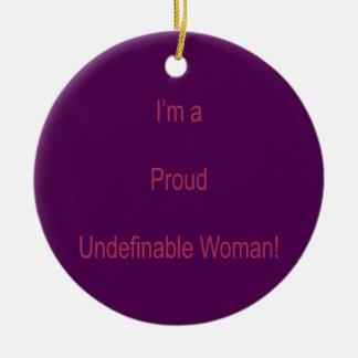 I'm Undefinable Ceramic Ornament