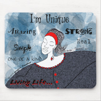 I'm Unique, amazing, strong,simple Mouse Pad