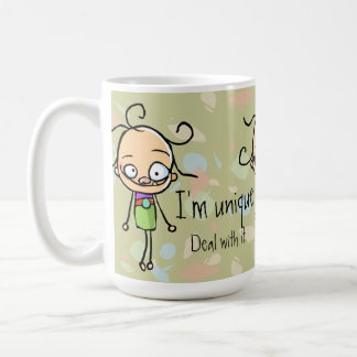 I'm unique.Deal with it.Zany cute girl.Personalize Coffee Mug