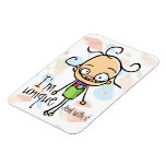 I'm Unique.Deal with it.Zany cute girl.Personalize Rectangular Magnets
