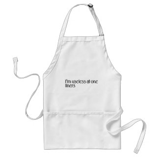 I'm useless at one LINERS Apron
