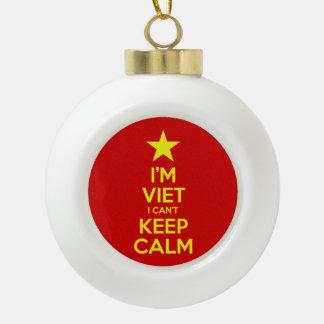 I'm Viet I Can't Keep Calm Ceramic Ball Christmas Ornament