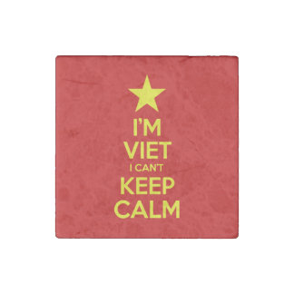 I'm Viet I Can't Keep Calm Stone Magnet