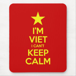 I'm Viet I Can't Keep Calm Mouse Pad