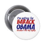 Im voting for Barack Obama Buttons
