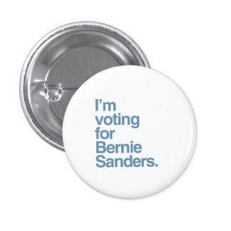 I'm voting for Bernie Sanders 2016 1 Inch Round Button