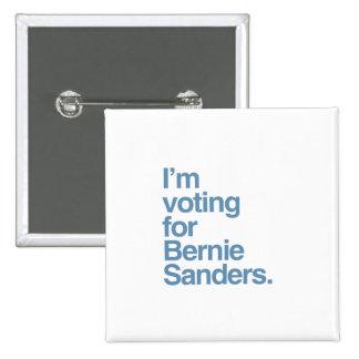 I'm voting for Bernie Sanders 2016 2 Inch Square Button