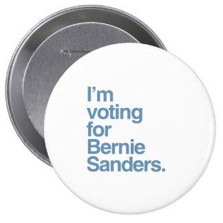 I'm voting for Bernie Sanders 2016 4 Inch Round Button