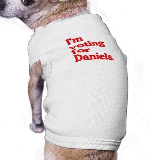 I'M VOTING FOR DANIELS PET TEE SHIRT