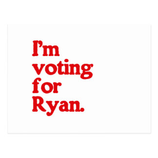 I'M VOTING FOR PAUL RYAN POSTCARD